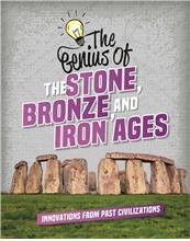 The Genius of the Stone, Bronze, and Iron Ages - PB