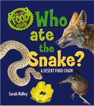 Who Ate the Snake? A Desert Food Chain - HC