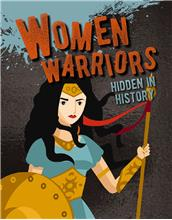Women Warriors Hidden in History - PB