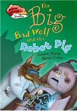 The Big Bad Wolf and the Robot Pig - eBook