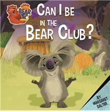 Can I Be in the Bear Club? - HC