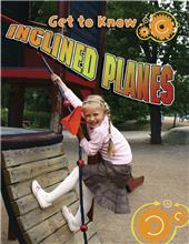 Get to Know Inclined Planes - eBook