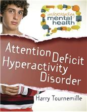 Attention Deficit Hyperactivity Disorder - eBook