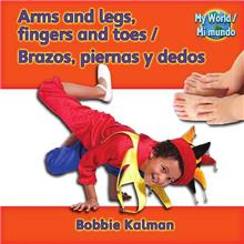 Arms and legs, fingers and toes / Brazos, piernas y dedos - eBook
