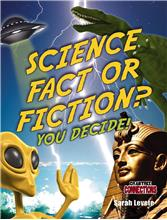 Science Fact or Fiction? You Decide! - HC