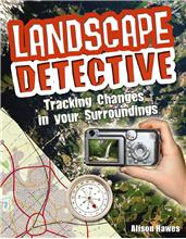 Landscape Detective: Tracking Changes in your Surroundings - HC